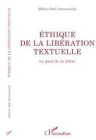 Téléchargez le livre :  ÉTHIQUE DE LA LIBÉRATION TEXTUELLE