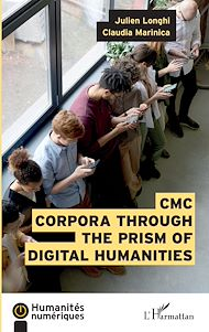 Téléchargez le livre :  CMC Corpora through the prism of digital humanities