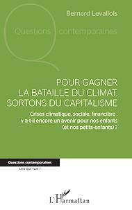 Téléchargez le livre :  Pour gagner la bataille du climat, sortons du capitalisme