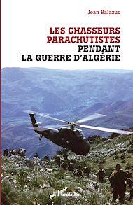 Téléchargez le livre :  Les chasseurs parachutistes pendant la guerre d'Algérie