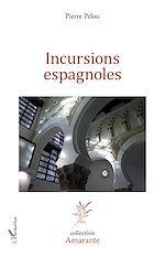 Téléchargez le livre :  Incursions espagnoles