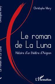 Téléchargez le livre :  Le roman de la Luna