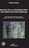 Télécharger le livre :  Balzac et la construction de l'identité individuelle