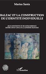 Téléchargez le livre :  Balzac et la construction de l'identité individuelle