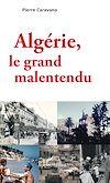 Télécharger le livre :  Algérie, le grand malentendu