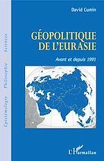 Téléchargez le livre :  Géopolitique de l'Eurasie