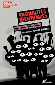 Téléchargez le livre :  Radicalités identitaires
