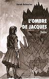 Télécharger le livre :  L'ombre de Jacques