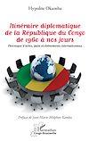 Télécharger le livre :  Itinéraire diplomatique de la République du Congo de 1960 à nos jours