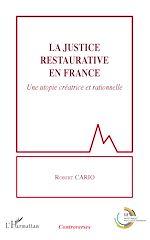 Téléchargez le livre :  La justice restaurative en France
