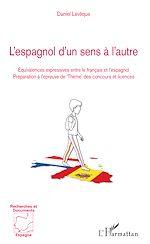 Téléchargez le livre :  L'espagnol d'un sens à l'autre