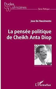 Téléchargez le livre :  La pensée politique de Cheikh Anta Diop