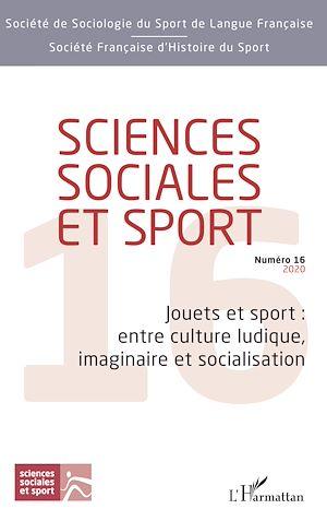 Téléchargez le livre :  Jouets et sport : entre culture ludique, imaginaire et socialisation