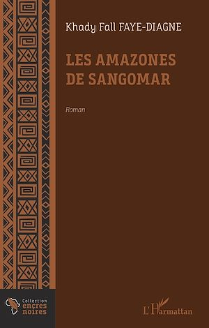 Téléchargez le livre :  Les amazones de Sangomar