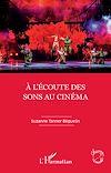 Télécharger le livre :  À l'écoute des sons au cinéma