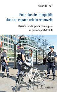 Téléchargez le livre :  Pour plus de tranquilité dans un espace urbain renouvelé