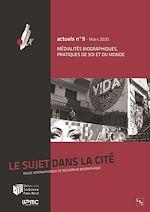 Téléchargez le livre :  Médialités biographiques, pratiques de soi et du monde