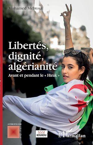 Téléchargez le livre :  Libertés, dignité, algérianité