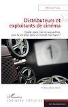 Télécharger le livre :  Distributeurs et exploitants de cinéma