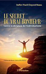Téléchargez le livre :  Le secret du vrai bonheur