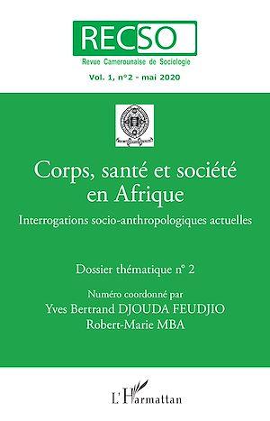Téléchargez le livre :  Corps, santé et société en Afrique