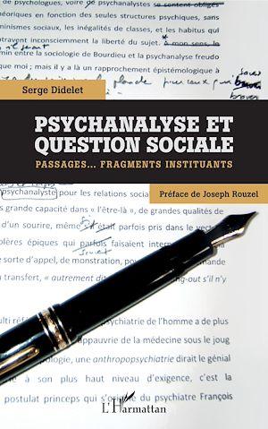 Téléchargez le livre :  Psychanalyse et question sociale