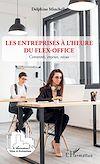 Télécharger le livre :  Les entreprises à l'heure du flex-office