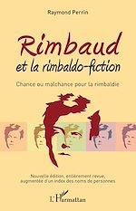 Téléchargez le livre :  Rimbaud et la rimbaldo-fiction