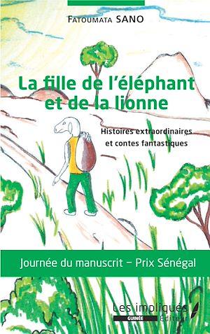 Téléchargez le livre :  La fille de l'éléphant et de la lionne