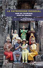 Téléchargez le livre :  Le patrimoine mondial
