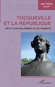 Téléchargez le livre :  Tocqueville et la République