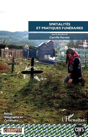 Téléchargez le livre :  Spatialités et pratiques funéraires