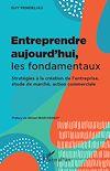 Télécharger le livre :  Entreprendre aujourd'hui, les fondamentaux