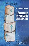 Télécharger le livre :  L'éthique hypercube de la médecine