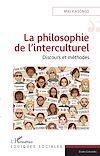 Télécharger le livre :  La philosophie de l'interculturel