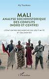 Télécharger le livre :  Mali. Analyse sociohistorique des conflits (Nord et Centre)