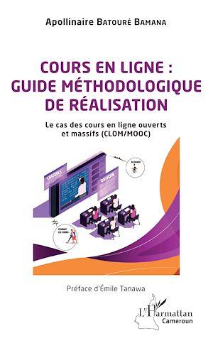 Téléchargez le livre :  Cours en ligne : guide méthodologique de réalisation