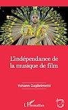 Télécharger le livre :  L'indépendance de la musique de film