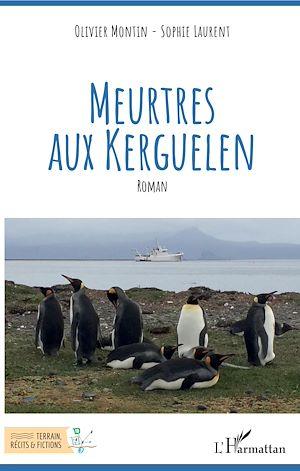 Téléchargez le livre :  Meurtres aux Kerguelen
