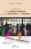 Télécharger le livre :  Concevoir des espaces scolaires pour le bien-être et la réussite