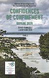 Télécharger le livre :  Confidences de confinement Tome 2 Guyane 2020