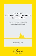 Téléchargez le livre :  Pour une anthropologie complexe du crime