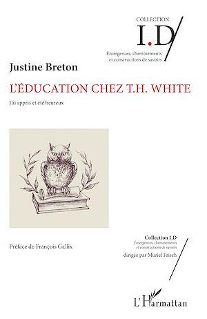 Téléchargez le livre :  L'éducation chez T.H. White
