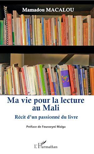 Téléchargez le livre :  Ma vie pour la lecture au Mali