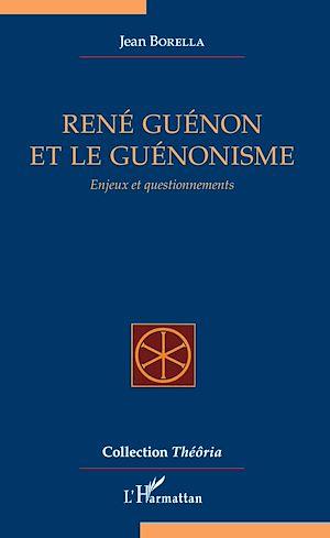 Téléchargez le livre :  René Guénon et le guénonisme