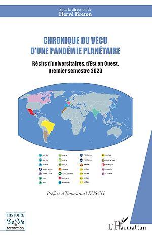 Téléchargez le livre :  Chronique du vécu d'une pandémie planétaire