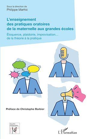 Téléchargez le livre :  L'enseignement des pratiques oratoires de la maternelle aux grandes écoles