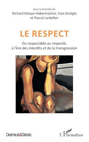 Téléchargez le livre :  Le respect