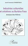 Télécharger le livre :  Industries culturelles et créatives au Burkina Faso