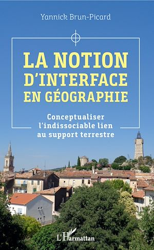 Téléchargez le livre :  La notion d'interface en géographie